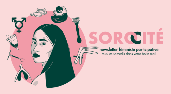 """Logo de Sorocité avec le sous-texte """"newsletter féministe participative tous les samedis dans votre boîte mail"""". Sur le côté gauche, une femme de trois quart qui nous regarde, cheveux brun entouré de plusieurs objets en suspension : un speculum, un rasoir, un canard vibrant, une pile de pièce, le signe intersexe, une cup à moitié pleine, un sterilet, un clitoris."""