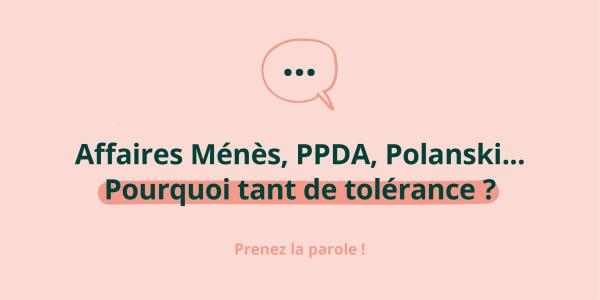 Affaire Ménès, PPDA, Polanski...Pourquoi tant de tolérance ? Prenez la prole !